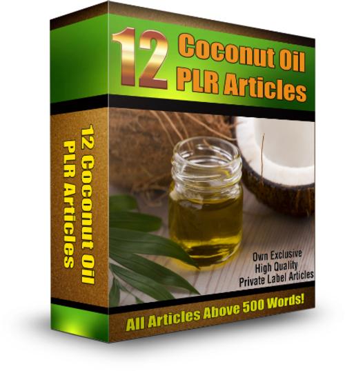 Product picture 12 Coconut Oil PLR Articles