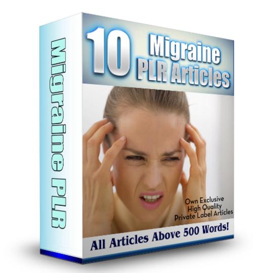 Product picture 10 Migraines PLR Articles + 50 Bonus Migraine PLR Articles